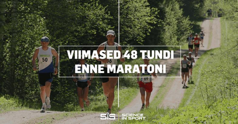 Viimased-48-tundi-enne-maratoni